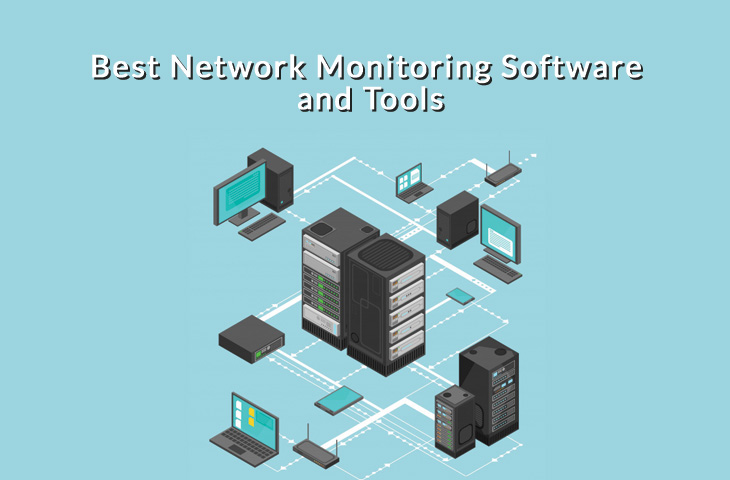 6 Best Network Monitoring Software for 2021